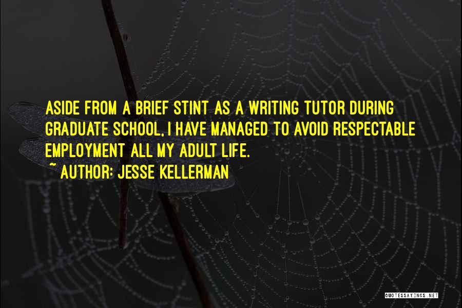 Jesse Kellerman Quotes 1220445