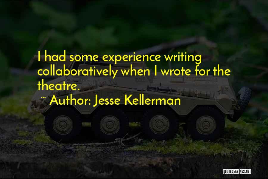 Jesse Kellerman Quotes 1441717