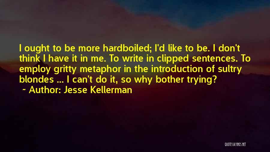 Jesse Kellerman Quotes 1537203