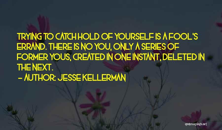 Jesse Kellerman Quotes 2058405