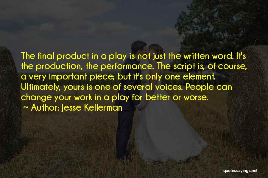 Jesse Kellerman Quotes 2074097
