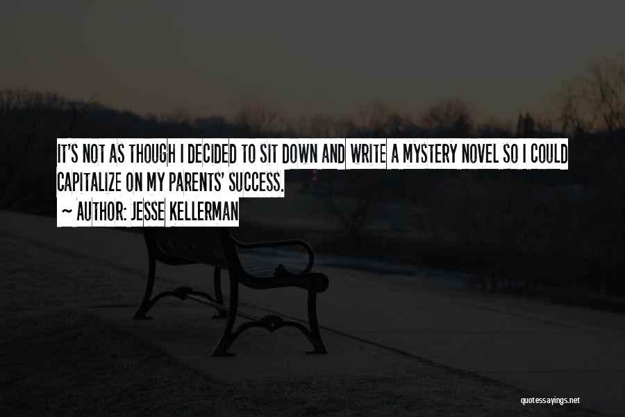 Jesse Kellerman Quotes 472058