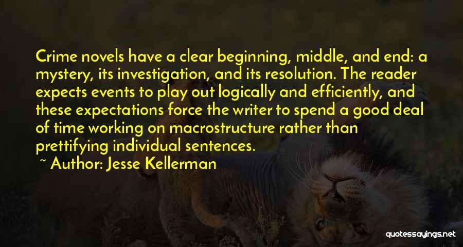 Jesse Kellerman Quotes 534913