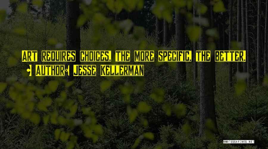 Jesse Kellerman Quotes 643229