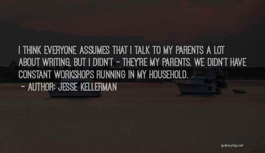 Jesse Kellerman Quotes 696080