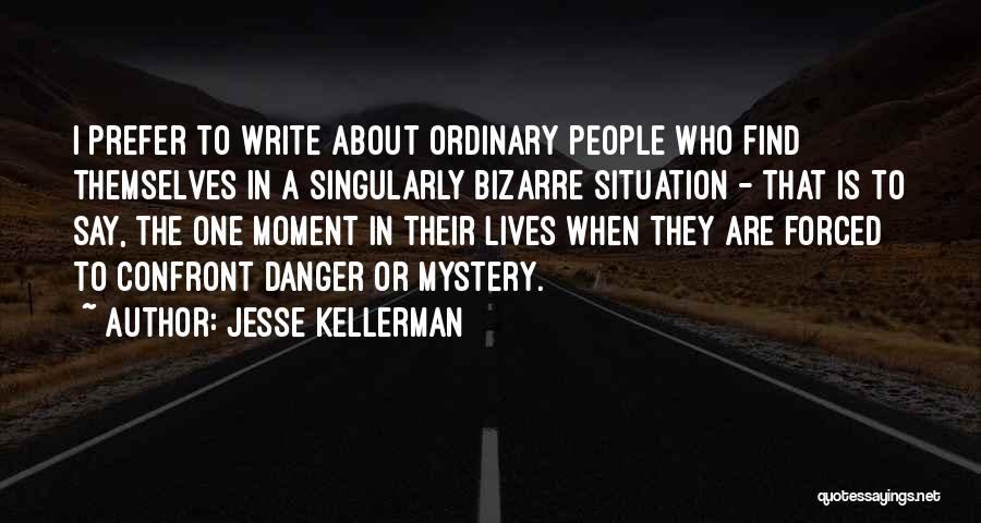 Jesse Kellerman Quotes 869586