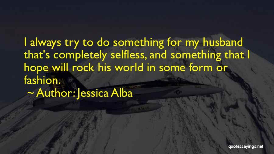 Jessica Alba Quotes 1208060