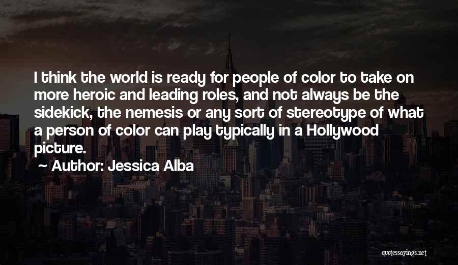 Jessica Alba Quotes 1399541