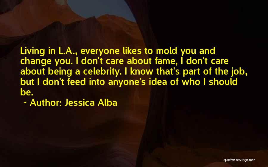Jessica Alba Quotes 1451434