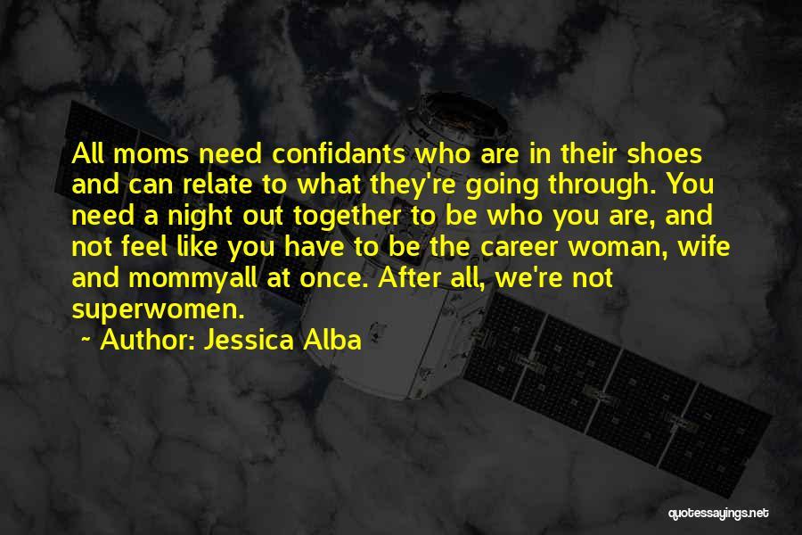 Jessica Alba Quotes 1515144