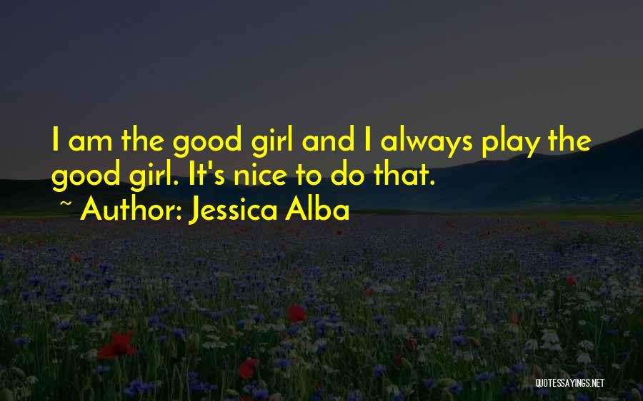 Jessica Alba Quotes 1862562