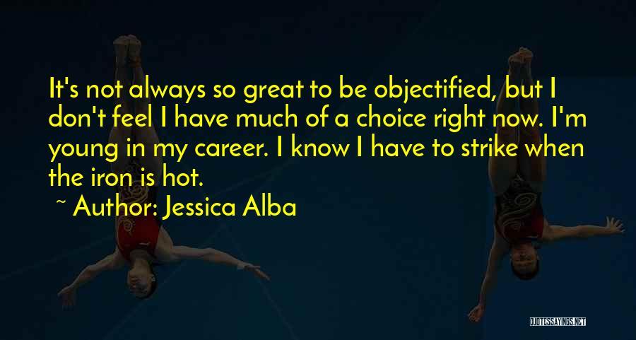 Jessica Alba Quotes 2076492