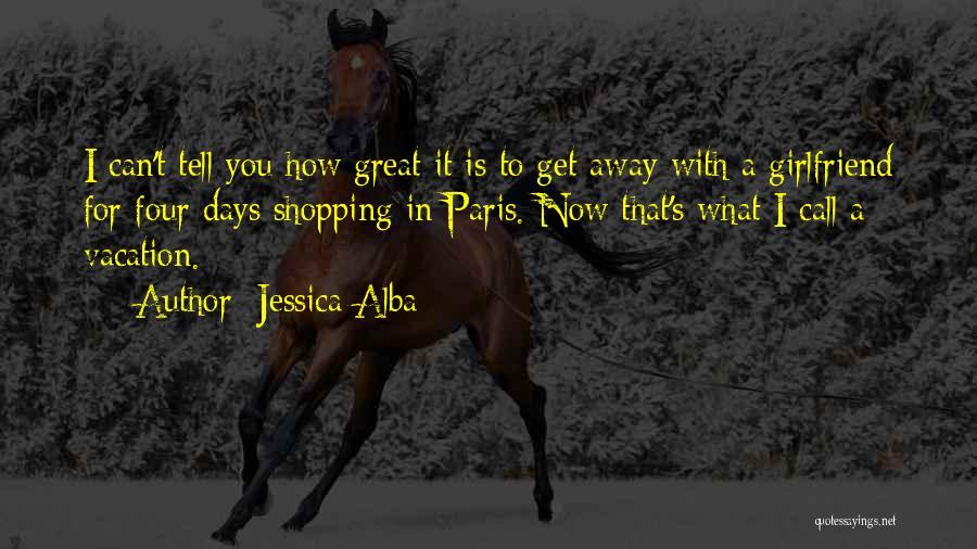 Jessica Alba Quotes 2083696