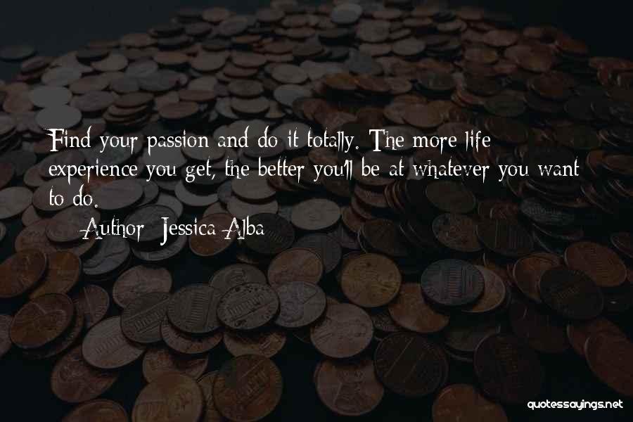 Jessica Alba Quotes 2194841