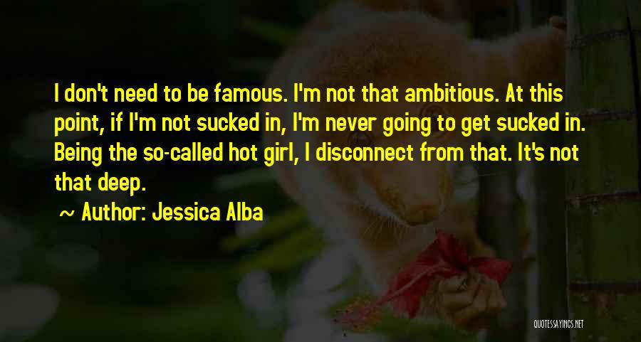 Jessica Alba Quotes 2233520