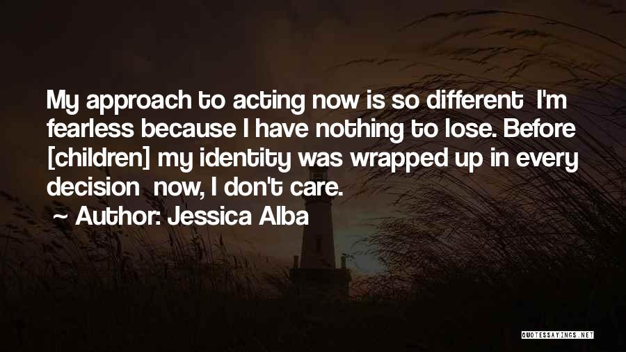 Jessica Alba Quotes 246931