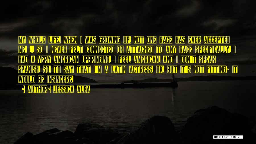 Jessica Alba Quotes 416150