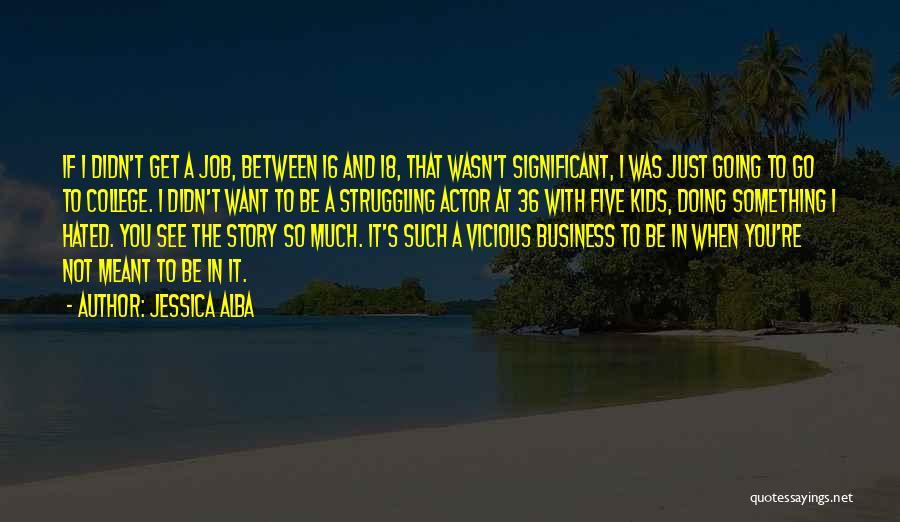 Jessica Alba Quotes 603630