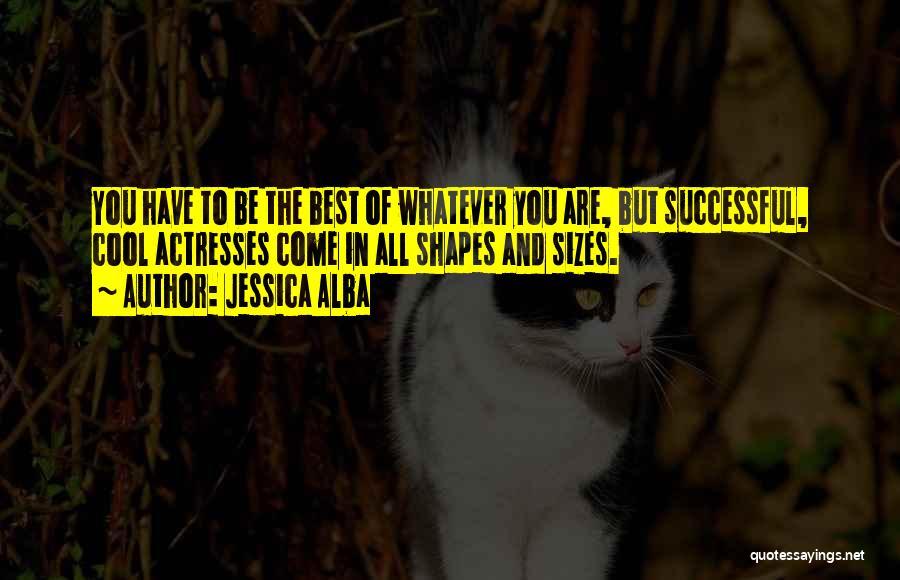 Jessica Alba Quotes 707288