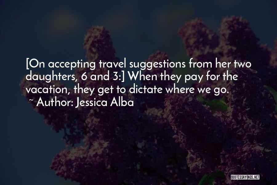 Jessica Alba Quotes 926155