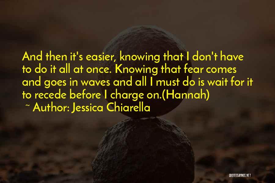 Jessica Chiarella Quotes 618368