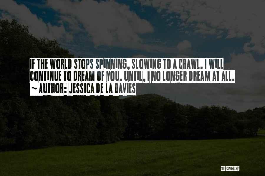 Jessica De La Davies Quotes 1771610