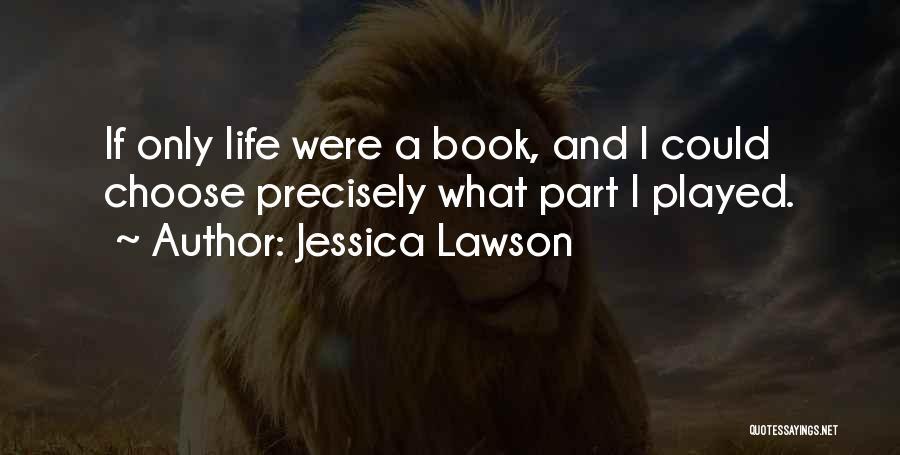 Jessica Lawson Quotes 1279570
