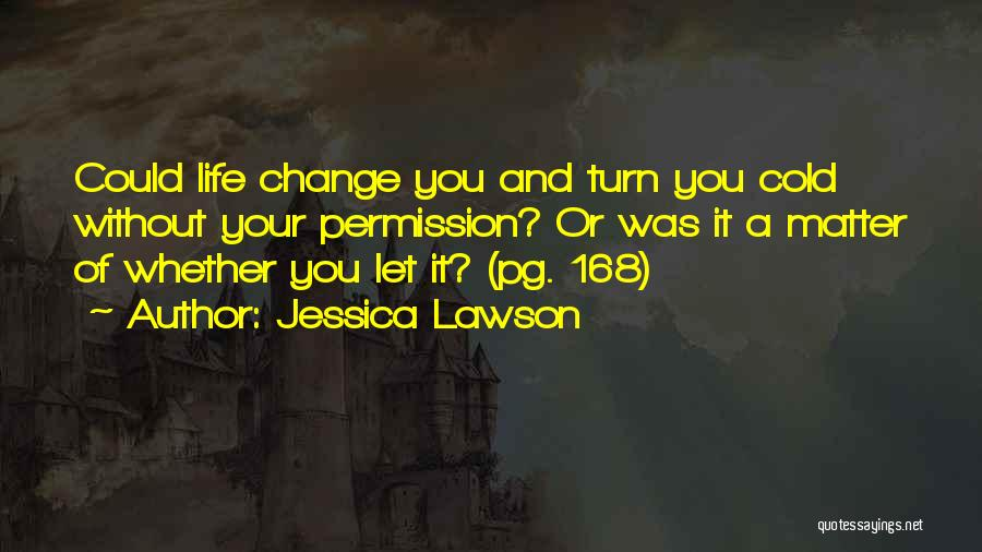 Jessica Lawson Quotes 1526145