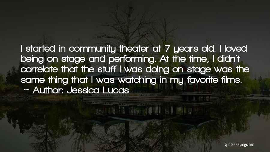 Jessica Lucas Quotes 1441196