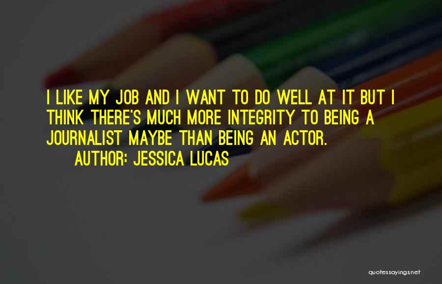 Jessica Lucas Quotes 211229