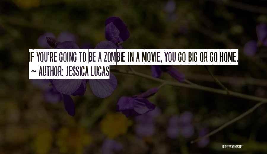 Jessica Lucas Quotes 2159780