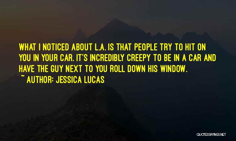 Jessica Lucas Quotes 448663