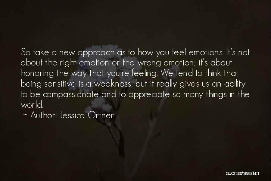 Jessica Ortner Quotes 1809742