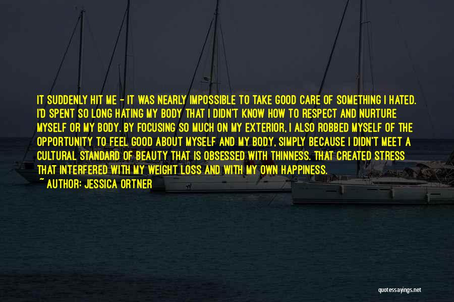 Jessica Ortner Quotes 997361