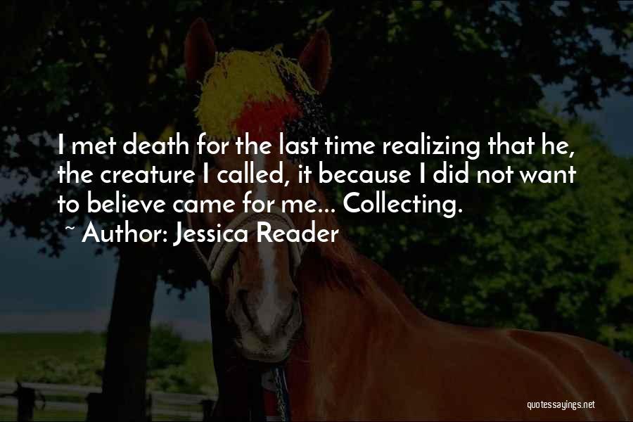 Jessica Reader Quotes 218035