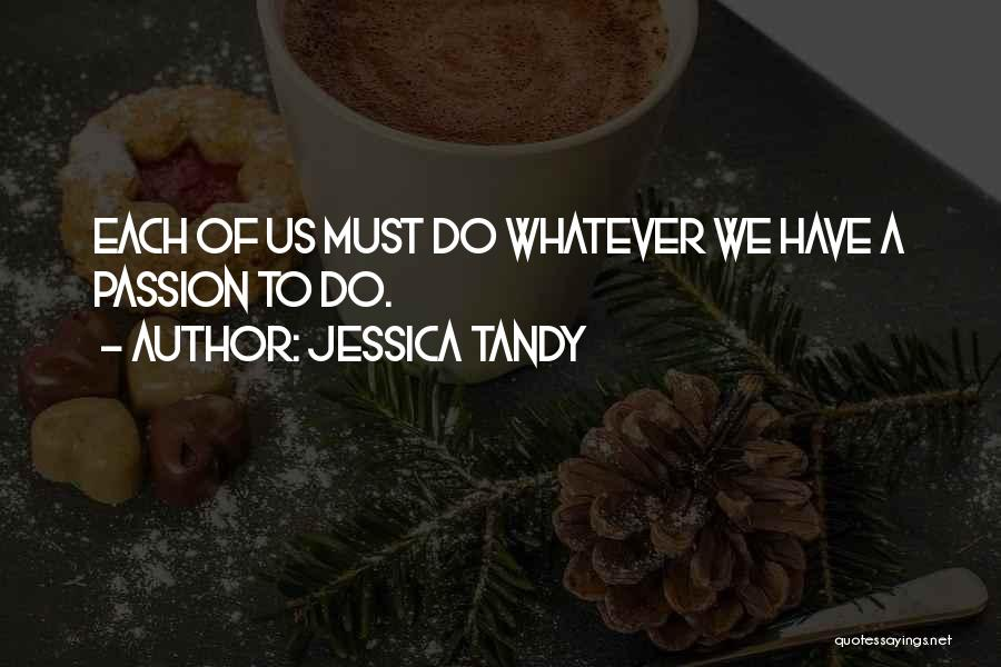 Jessica Tandy Quotes 1188279