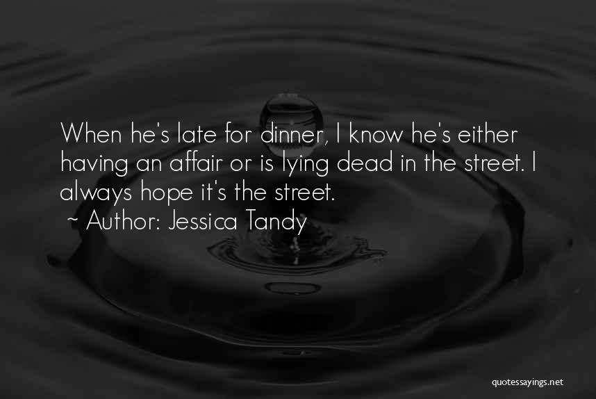 Jessica Tandy Quotes 1509643