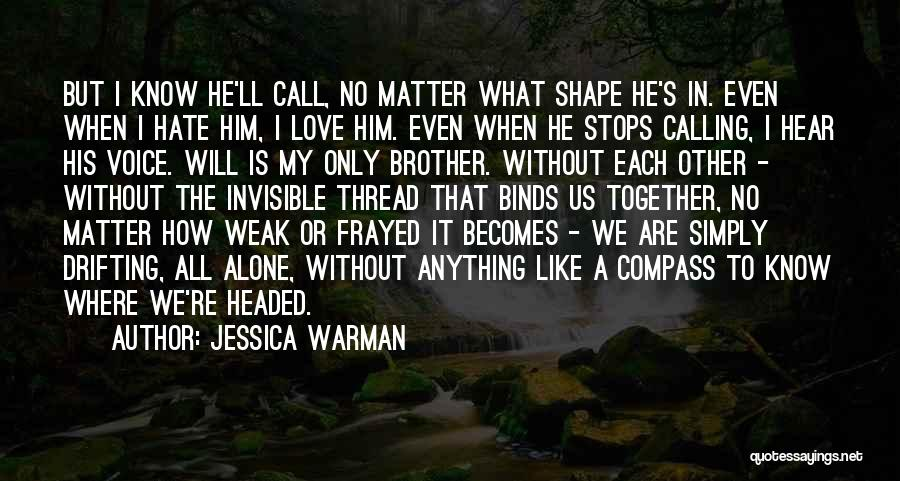 Jessica Warman Quotes 1502328