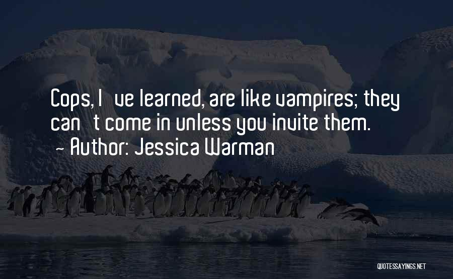 Jessica Warman Quotes 1786148