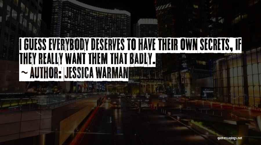 Jessica Warman Quotes 1958200