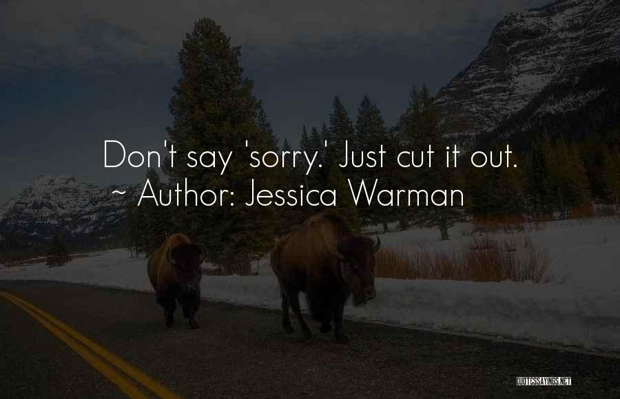 Jessica Warman Quotes 2159066