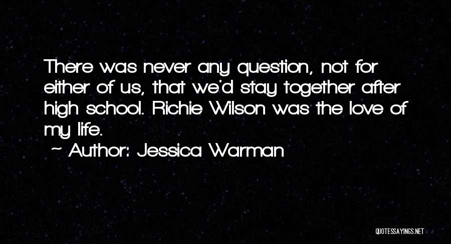 Jessica Warman Quotes 320974