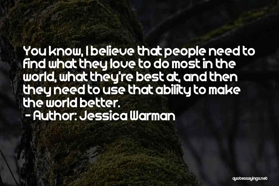 Jessica Warman Quotes 512408