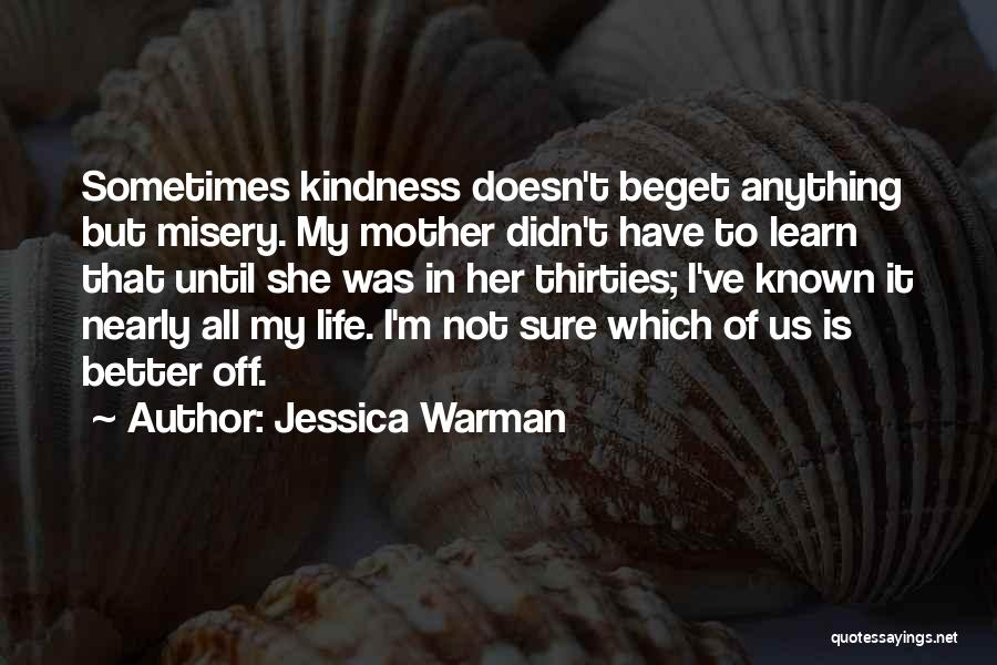 Jessica Warman Quotes 901628