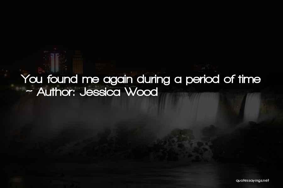 Jessica Wood Quotes 114641