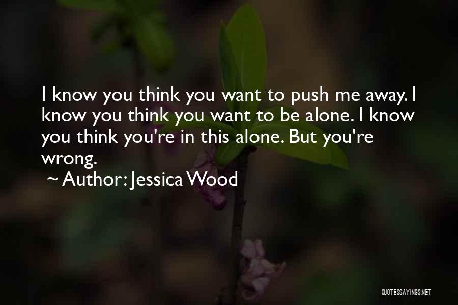 Jessica Wood Quotes 2271189