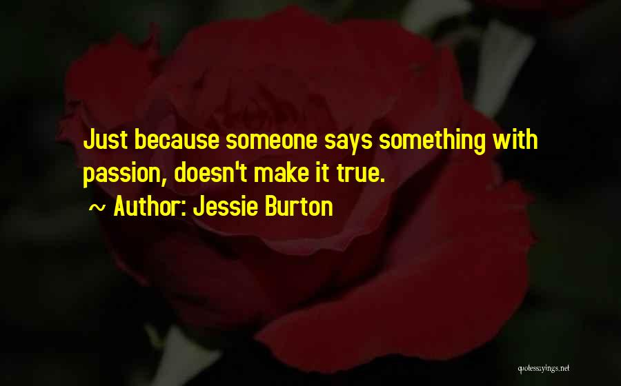 Jessie Burton Quotes 1276160