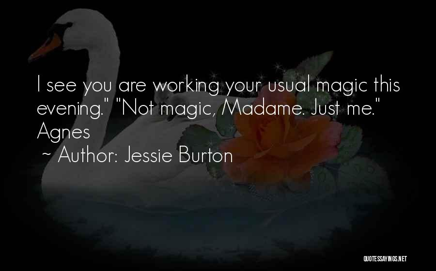 Jessie Burton Quotes 1436351