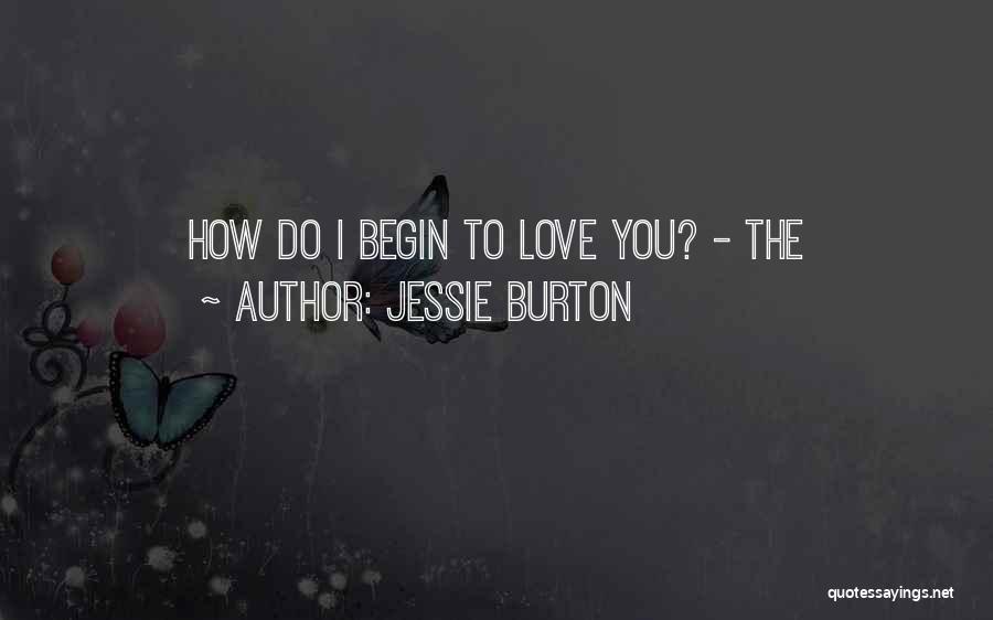 Jessie Burton Quotes 1478743