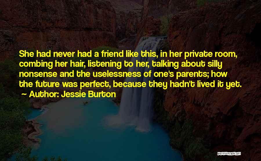 Jessie Burton Quotes 1653496